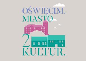 Warsztaty edukacyjne - Oświęcim. Miasto 2 Kultur