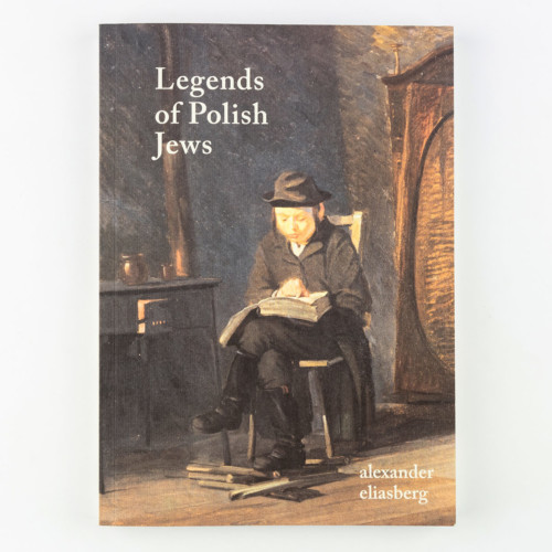 Legends of Polish Jews, Alexander Eliasberg